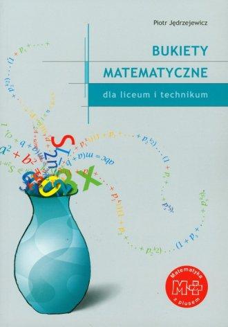 Bukiety matematyczne dla szkół - okładka podręcznika