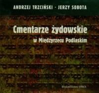 Cmentarze żydowskie w Międzyrzecu - okładka książki