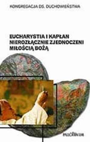 Eucharystia i kapłan nierozłącznie - okładka książki