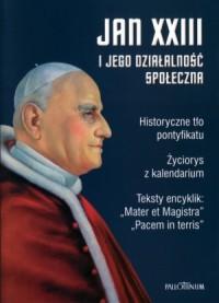 Jan XXIII i jego działalność społeczna - okładka książki