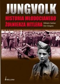 Jungvolk. Historia młodocianego żołnierza Hitlera - okładka książki