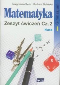 Matematyka. Klasa 1. Gimnazjum. Zeszyt ćwiczeń cz. 2 - okładka podręcznika