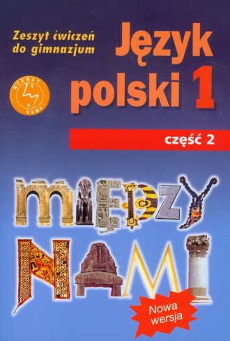 Między nami. Klasa 1. Gimnazjum. - okładka podręcznika