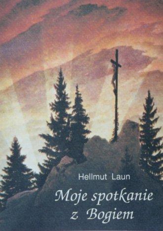 Moje spotkanie z Bogiem - okładka książki
