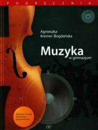 Muzyka w gimnazjum. Podręcznik (+ 2 CD) - okładka podręcznika