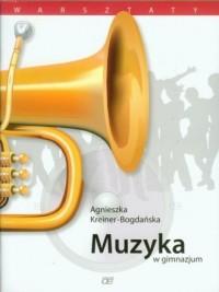 Muzyka w gimnazjum. Warsztaty - okładka podręcznika