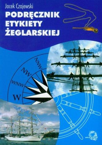 Podręcznik etykiety żeglarskiej - okładka książki