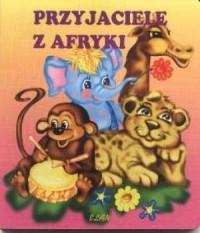 Przyjaciele z Afryki - okładka książki