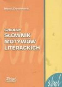 Szkolny słownik motywów literackich - okładka książki