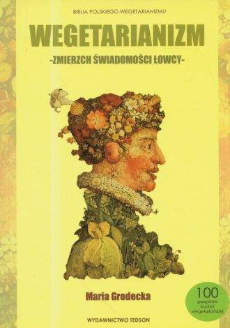 Wegetarianizm - zmierzch świadomości - okładka książki