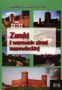 Zamki i warownie ziemi mazowieckiej - okładka książki