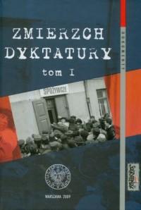 Zmierzch dyktatury. Tom 1 - okładka książki