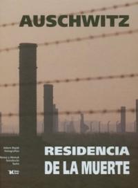 Auschwitz. Residencia de la muerte (wersja hiszp.) - okładka książki