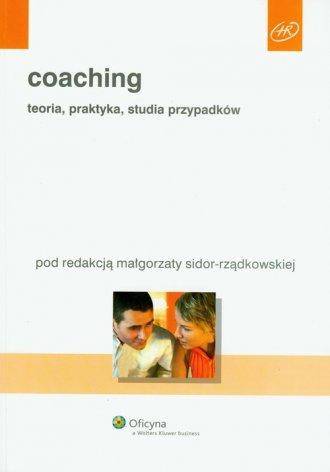 Coaching. Teoria, praktyka, studia - okładka książki