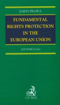 Fundamental rights protection in the European Union - okładka książki