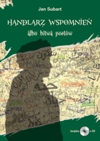 Handlarz wspomnień albo bitwa poetów - okładka książki