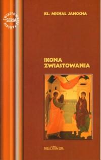 Ikona Zwiastowania - ks. Michał - okładka książki