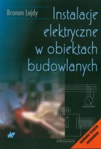 Instalacje elektryczne w obiektach budowlanych - okładka książki