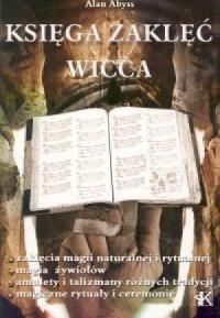 Księga zaklęć Wicca - okładka książki