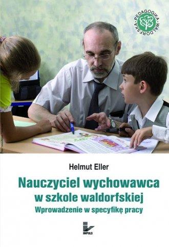 Nauczyciel wychowawca w szkole - okładka książki