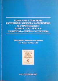 Powstanie i znaczenie Katechizmu - okładka książki