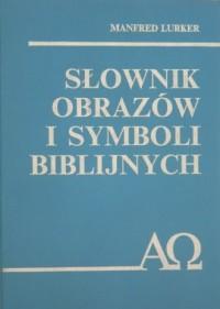 Słownik obrazów i symboli biblijnych - okładka książki