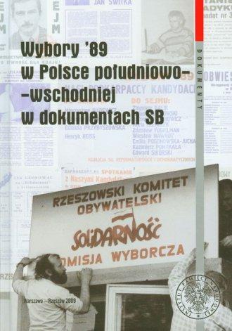 Wybory 89 w Polsce południowo-wschodniej - okładka książki