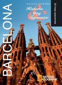 Barcelona. Miejskie opowieści. Historia. Mity. Tajemnice. Seria: 24 trasy spacerowe - okładka książki