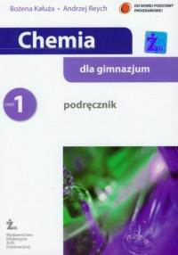 Chemia dla Gimnazjum. Podręcznik cz. 1. - okładka podręcznika