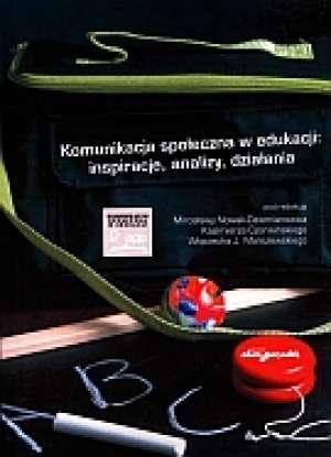 Komunikacja społeczna w edukacji: - okładka książki