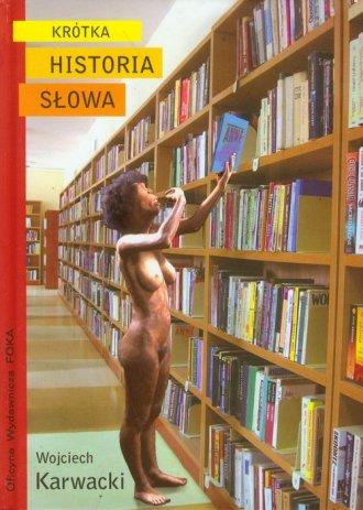 Krótka historia słowa - okładka książki