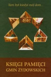 Księgi pamięci gmin żydowskich - okładka książki