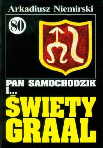 Pan Samochodzik i ... święty Graal - okładka książki
