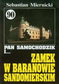 Pan Samochodzik i... Zamek w Baranowie Sandomierskim. Tom 90 - okładka książki