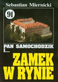 Pan Samochodzik i... Zamek w Rynie. Tom 91 - okładka książki
