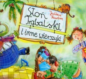 Słoń Trąbalski i inne wiersze - okładka książki