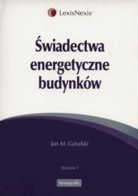 Świadectwa energetyczne budynków - okładka książki