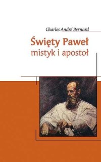Święty Paweł. Mistyk i apostoł - okładka książki
