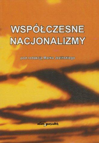 Współczesne nacjonalizmy - okładka książki