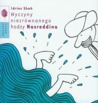 Wyczyny niezrównanego hodży Nasreddina - okładka książki