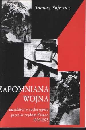 Zapomniana wojna - anarchiści w - okładka książki