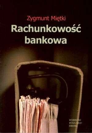 ksi��ka -  Rachunkowo�� bankowa - Zygmunt Mi�tki
