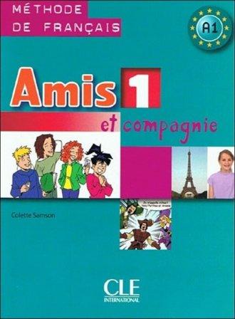 Amis et compagnie 1. Podręcznik - okładka podręcznika