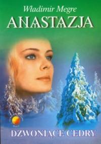 Anastazja cz. 2. Dzwoniące cedry - okładka książki