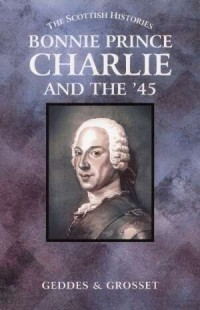 Bonnie Prince Charlie and the 45 - okładka książki