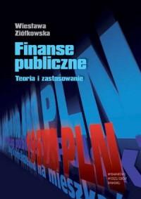 Finanse publiczne. Teoria i zastosowanie - okładka książki