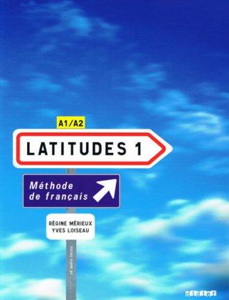 Latitudes 1. Podręcznik (+ CD audio) - okładka podręcznika
