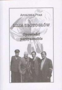 Lilia złotogłów - okładka książki
