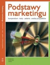 Podstawy marketingu. Kompendium, testy, zadania, analiza przypadków - okładka książki