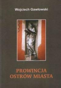 Prowincja Ostrów miasta - okładka książki